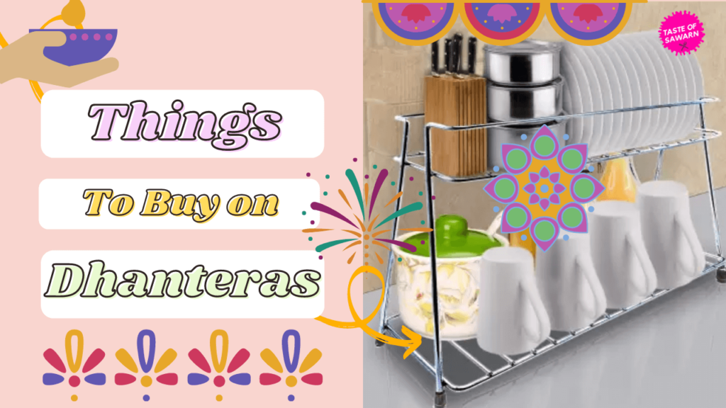 things to Buy on Dhanteras