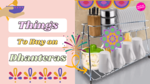 Kitchen Appliances that we can buy on this Dhanteras