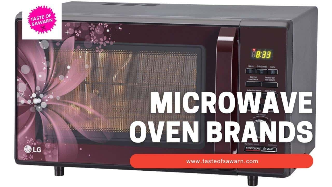 Top 5 Microwave Oven Brands in India 2021